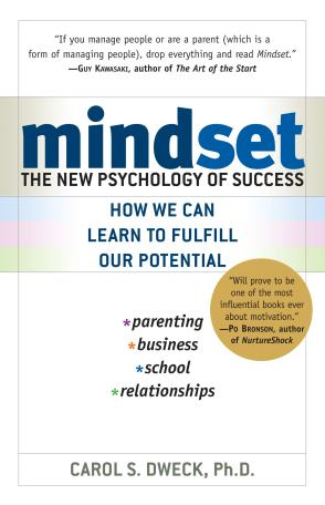 Check out Dweck's book at